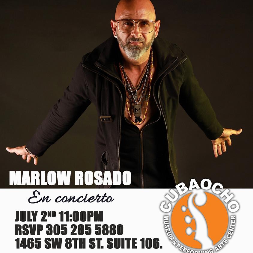 Marlow Rosado live at Cubaocho!
