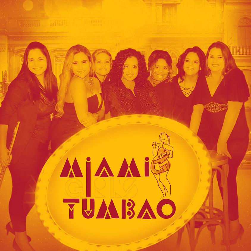 Miami Girls Tumbao are back!