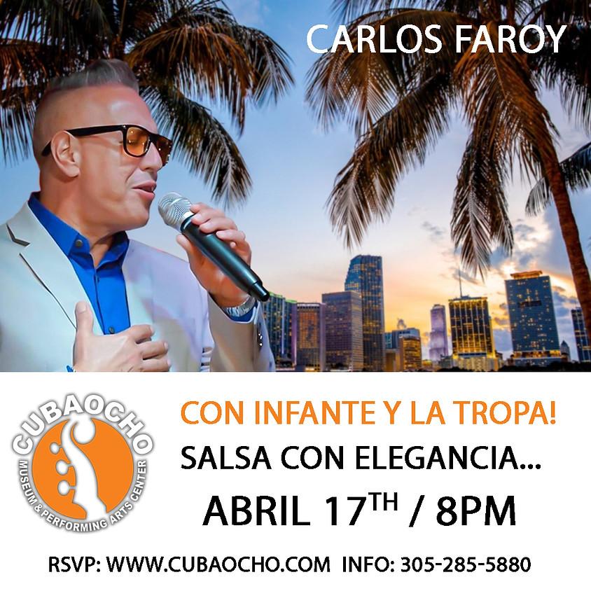 Carlos Faroy con Infante y La Tropa!