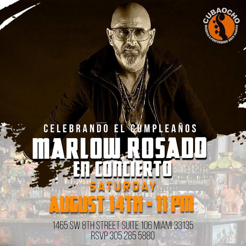 Celebrando el Cumpleaños de Marlow Rosado En Concierto