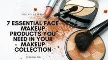 7 Essential Face Products Every Girl Needs