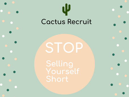 STOP selling yourself short...