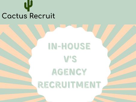In-House V's Agency Recruitment