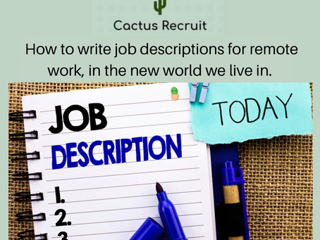 How to write job descriptions for remote work, in the new world we live in.