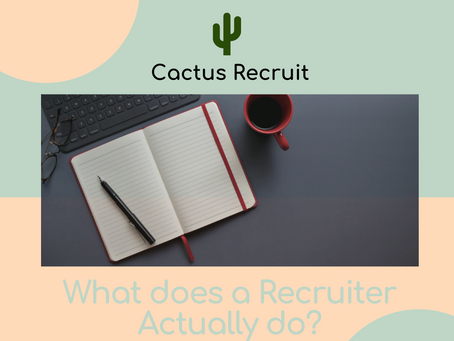 What does a Recruiter Actually do?