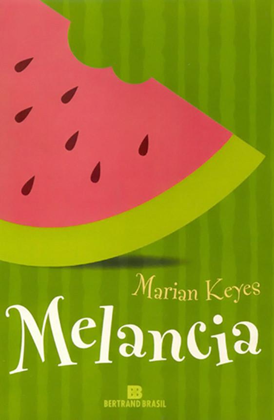 Livro de hoje: MELANCIA!