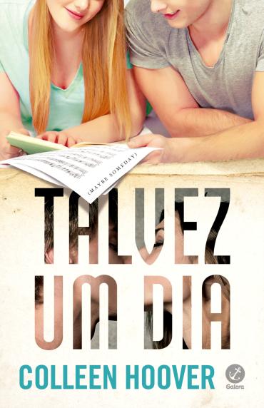 """Pré-venda do livro """"Talvez Um Dia"""", de Colleen Hoover"""