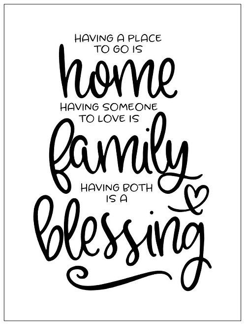 Home, Family, Blessing; Signature Sign