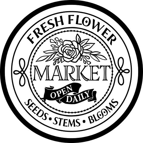 Fresh Flower Market; Round Sign