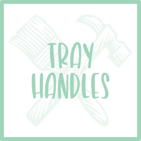 Tray Handles