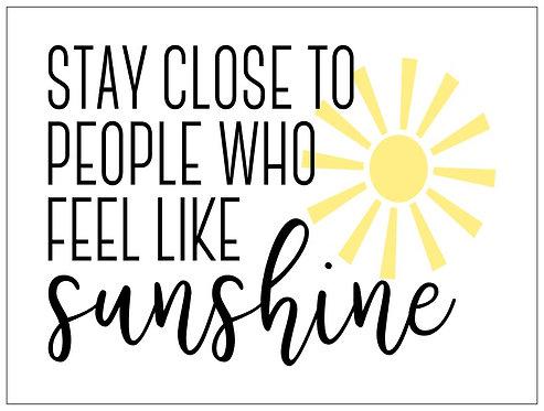 Sunshine; Signature Sign