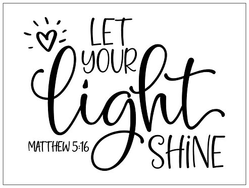 Let Your Light Shine; Signature Sign