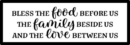 Food, Family, Love; Plank Sign