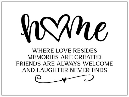 Home: Where Love Resides; Signature Sign