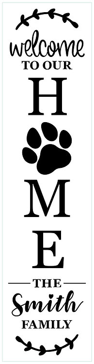 Paw Print Welcome Home; Personalized; Porch Sign