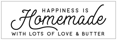 Happiness is Homemade; Plank Sign