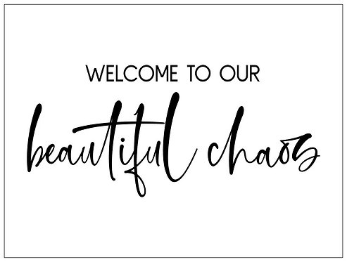 Beautiful Chaos; Signature Sign