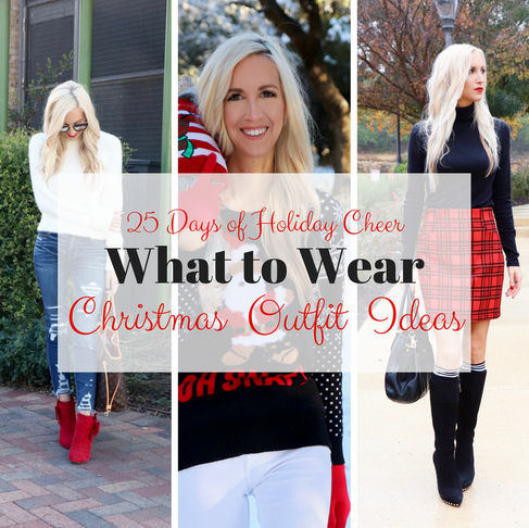 What to Wear: Christmas Edition 2017