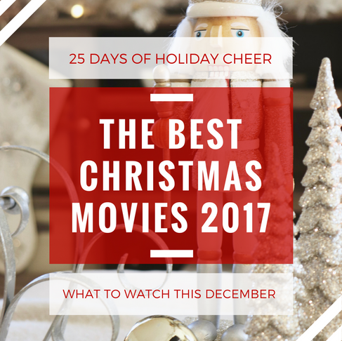 Christmas Movies 2017: What to Watch this December