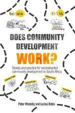 Does Community Development Work? – Stories and Practice.....