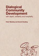 Dialogical community development with depth, solidarity and hospitality