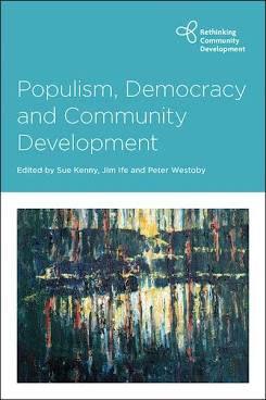 Populism, democracy and community development