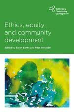 Ethics, equity and community development