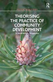 Theorising the practice of community development – a South African perspective
