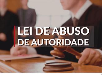 CCJ do Senado aprova Lei que pune  o abuso de autoridade