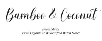 Bamboo & Coconut Room Spray