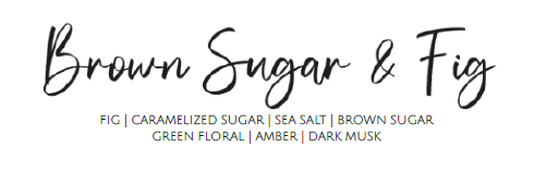Brown Sugar & Fig - 9oz Candle