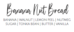Banana Nut Bread - 9oz Candle