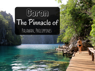 Coron: The Pinnacle of Palawan