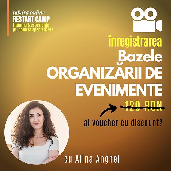 Inregistrarea video a cursului Bazele ORGANIZARII DE EVENIMENTE