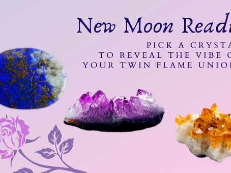 💞 Twin Flame New Moon Pick A Crystal Reading: Reveal The Love In Your Union