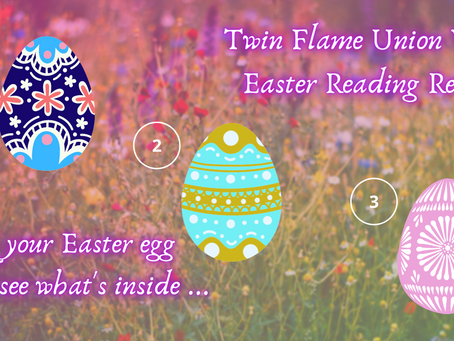 Twin Flame Union Vibe Reading 💓 What's In Your Easter Egg? Channeled For Your Next Step 🔥🔥