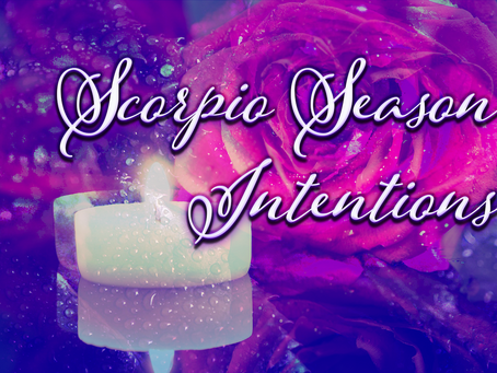 Setting Intentions for Scorpio Season On Your Twin Flame Journey