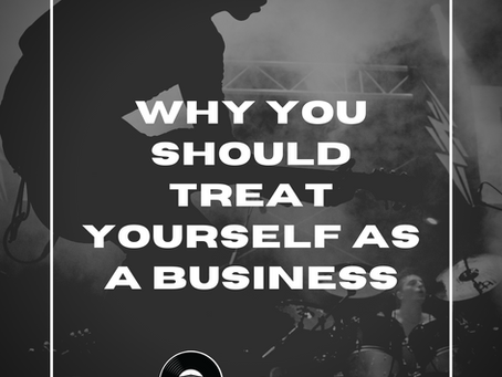 Why You Should Treat Yourself as a Business