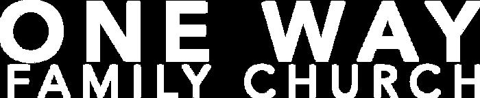 One_Way_Family_Church_Logo_whiteNAMEONLY