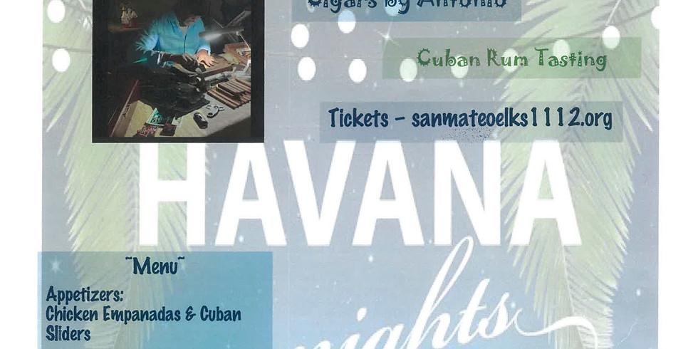 Havana Nights: Cuban Dinner, Rum Tasting and Cigar $70 per person