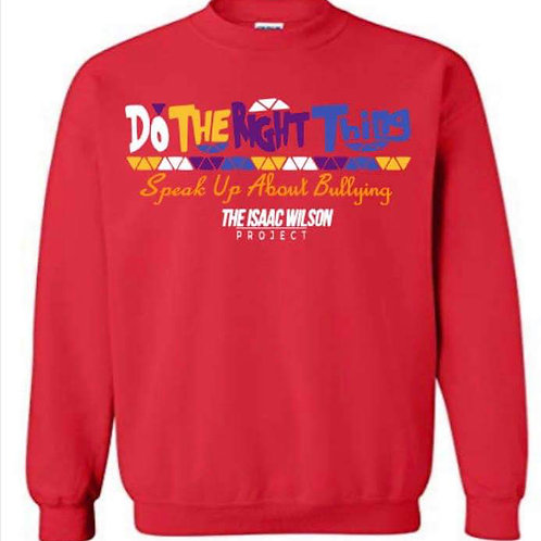 "Do The Right Thing ""SWEATSHIRT"""