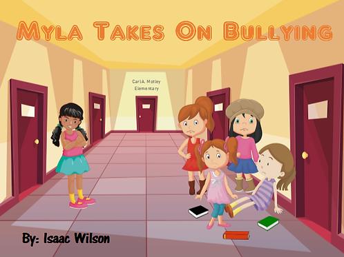 Myla Takes On Bullying