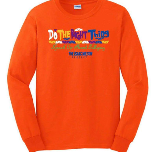 "Do The Right Thing ""LONG SLEEVE SHIRT"""