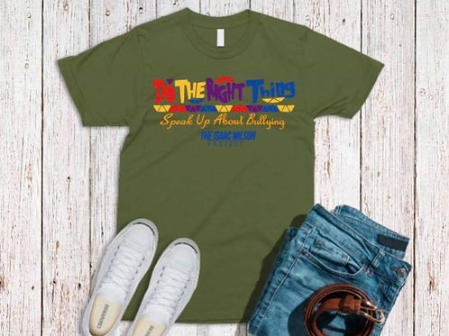 Do The Right Thing T-Shirt - Speak Up About Bullying (All Colors Available)