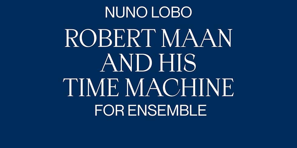 Robert Maan and His Time Machine