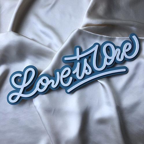 Signalétique Love is Love
