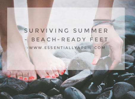 Surviving Summer – Beach-Ready Feet