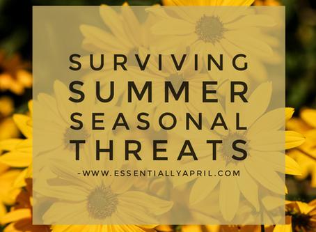 Surviving Summer Seasonal Threats