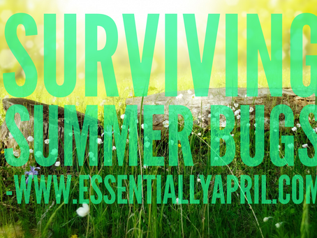 Surviving Summer Bugs