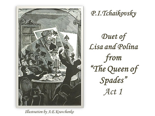 """Tchaikovsky """"Duet of Lisa and Polina"""" - FULL PACK"""